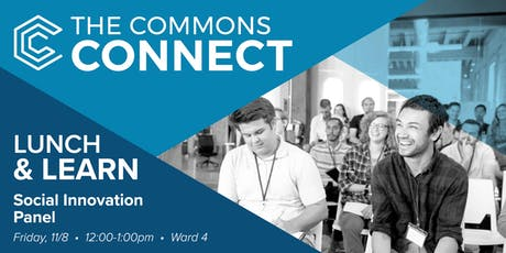 The Commons Connect Lunch & Learn: Social Innovation Panel tickets