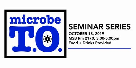 MicrobeTO Seminar Series: October 2019 tickets