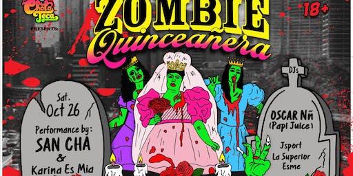La Choloteca Presents: Zombie Quincenera w/ San Cha!