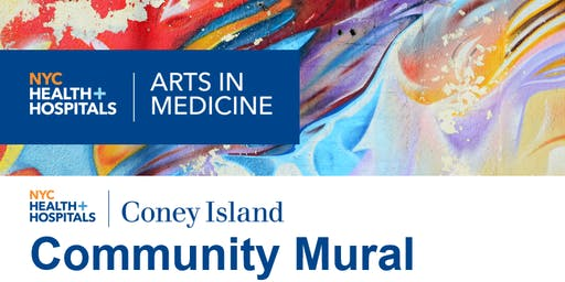 NYC Health + Hospitals/Coney Island Community Mural Paint Party