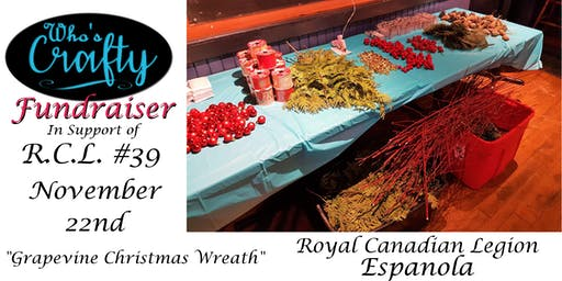 Who's Crafty Fundraiser - Grapevine Christmas Wreath - Espanola Legion