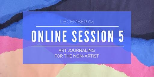 Explore Art Journaling - Online Workshop 5 of 5