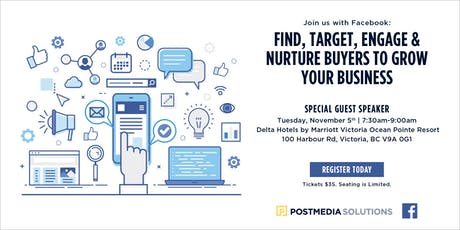 Facebook & Instagram: Find, Target, Engage and Nurture buyers to grow your business - Victoria tickets