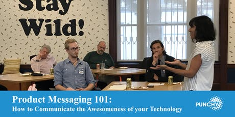 Product Messaging 101: How to Communicate the Awesomeness of your Tech tickets