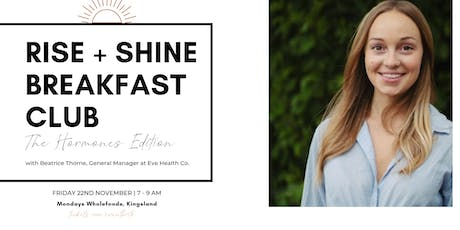 Rise + Shine breakfast club | NOVEMBER edition ft. Beatrice Thorne tickets