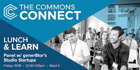 The Commons Connect Lunch & Learn: gener8tor's Studio Startups tickets