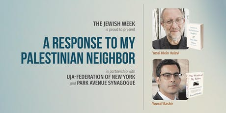 A Response To My Palestinian Neighbor: Yossi Klein Halevi & Yousef Bashir tickets