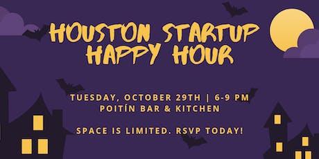 Houston Startup Happy Hour tickets