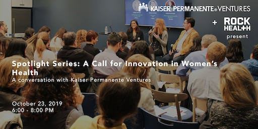 Spotlight Series: A Call for Innovation in Women's Health