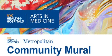 NYC Health + Hospitals/Metropolitan Community Mural Paint Party tickets