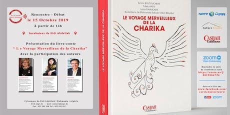 Le Voyage Merveilleux d'une Charika billets