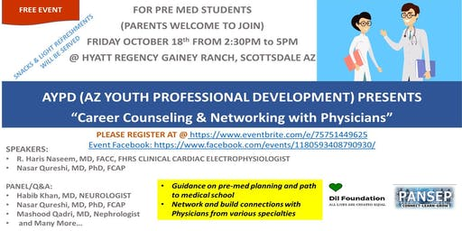 AYPD (AZ YOUTH PROFESSIONAL DEVELOPMENT) Career Counseling & Networking with Physicians
