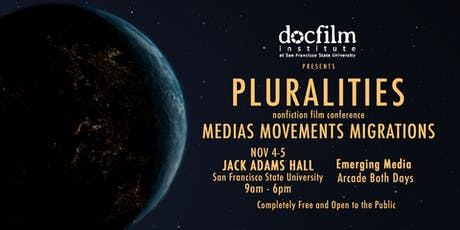 Pluralities - Nonfiction Film Conference - Medias Movements Migrations tickets