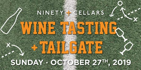 90+ Cellars Wine Tasting and Tailgate tickets