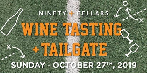 90+ Cellars Wine Tasting and Tailgate