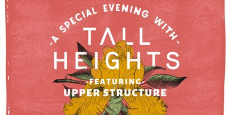 A Special Evening with Tall Heights feat Upper Structure at The Parlor Room tickets