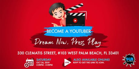 BE A YOUTUBER: DREAM NOW, PRESS PLAY tickets