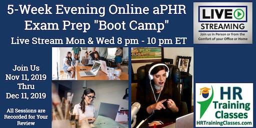 "5 Week Live Evening Online aPHR Exam Prep ""Boot Camp"" Webinar"