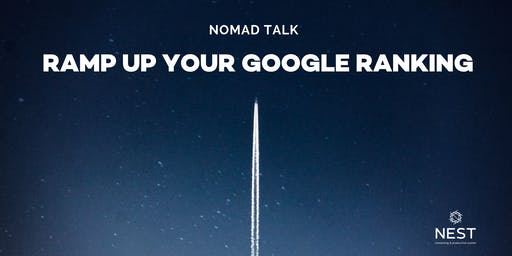 Nomad Talk | Ramp Up Your Google Ranking