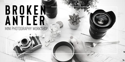 Broken Antler Mini Workshop