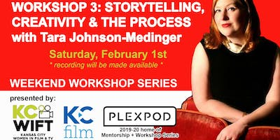 KCWIFT Workshop #3: Storytelling, Creativity, and the Process