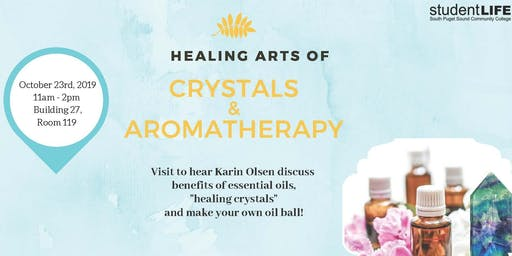 Healing Arts: Aromatherapy and Crystals