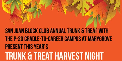 San Juan Block Club Trunk & Treat Harvest Night at Marygrove