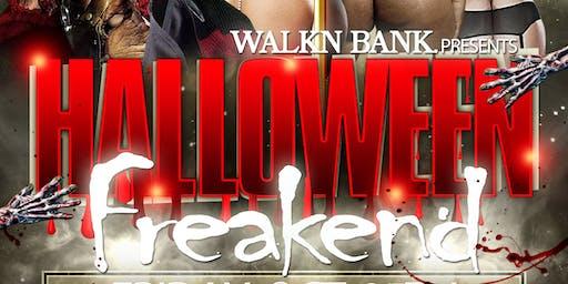 """Walkn Bank Presents """"Halloween Freakend"""""""