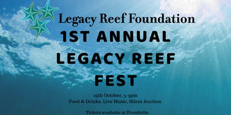 1st Annual Legacy Reef Fest tickets