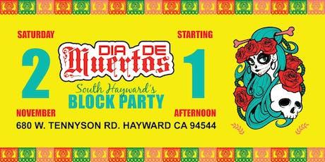 Dia de Muertos 2019//South Hayward Block Party tickets