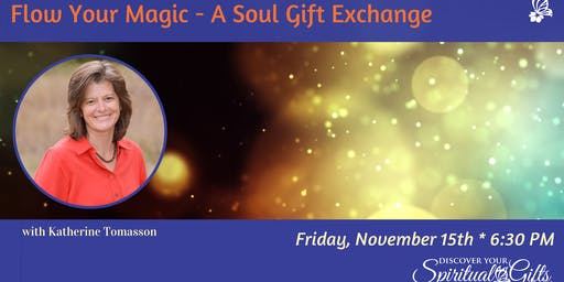 Flow Your Magic - A Soul Gift Exchange