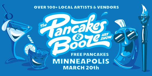 The Minneapolis Pancakes & Booze Art Show