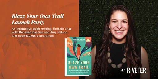 Riveter Reads: Blaze Your Own Trail Launch Party l Capitol Hill