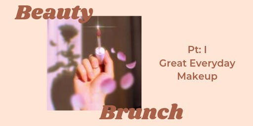 Beauty Brunch Pt 1: Great Everyday Makeup