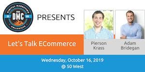 Utah DMC Presents: Lets Talk ECommerce - October 16...