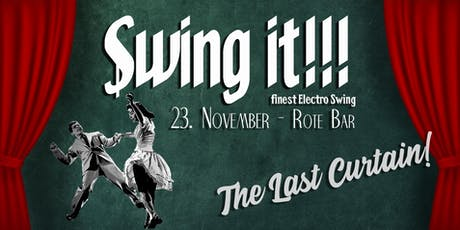 Swing it!!! The Last Curtain! Tickets