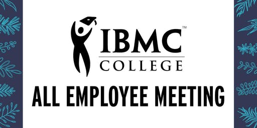 IBMC College All Employee Meeting