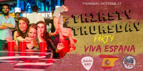 """Thirsty Thursday""  VIVA ESPAÑA billets"