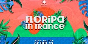Floripa in Trance 5º Ed. w/SUBVERSO Live na Praia da...