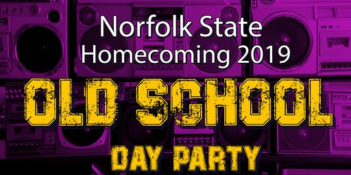 OLD SCHOOL DAY PARTY - NSU HOMECOMING 2019