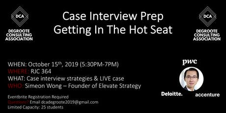 DCA Case Interview Prep: In the Hot Seat tickets