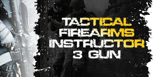 5 Day Tactical Firearms (3 Gun) Instructor Course - Defiance, MO