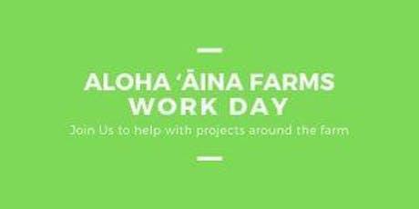 Aloha ʻĀina Farms Work Day tickets