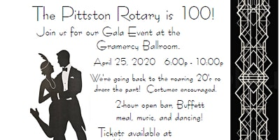 Pittston Rotary Turns 100 - join us for a roaring 20's speakeasy event!