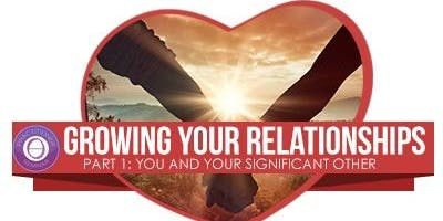 ThetaHealing -GrowingYourRelationship Part 1: You And The Significant Other