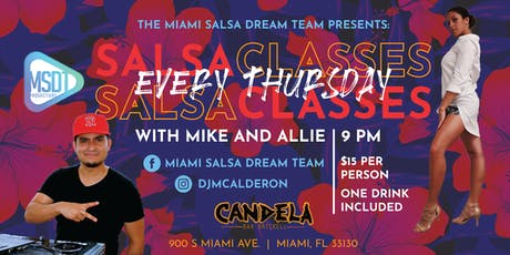 Salsa Y Fuego Thursdays @ Candela Bar Brickell tickets