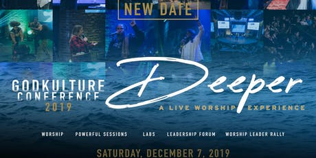 "GodKulture Conference 2019 | Evening Experience ""Deeper"" tickets"