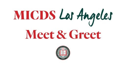 MICDS Los Angeles Meet & Greet