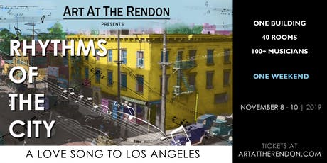 Art At The Rendon // RHYTHMS OF THE CITY tickets