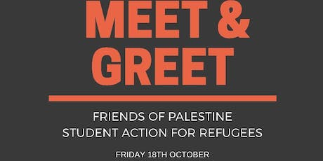 MEET & GREET- Friends of Palestine/Student Action For Refugees tickets